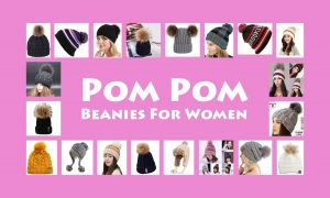 Best Pom Pom Beanies For Women