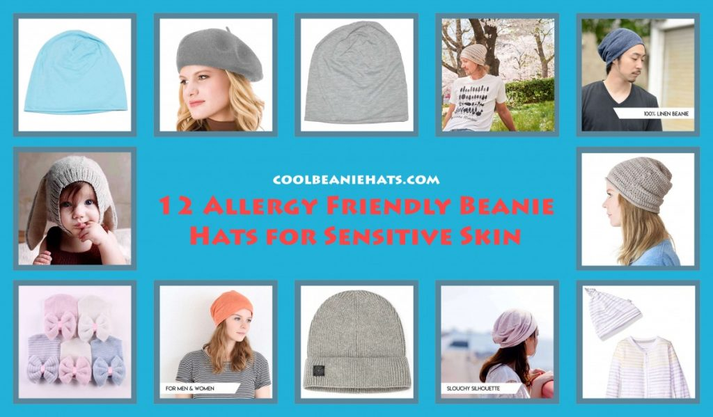 5eee51a52c7 Top 12 Allergy Friendly Beanie Hats For Sensitive Skin - Cool Beanie ...
