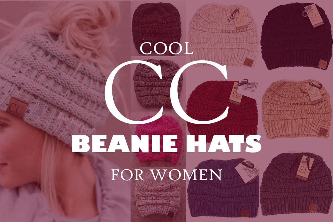 Cool CC Beanie hats for Women
