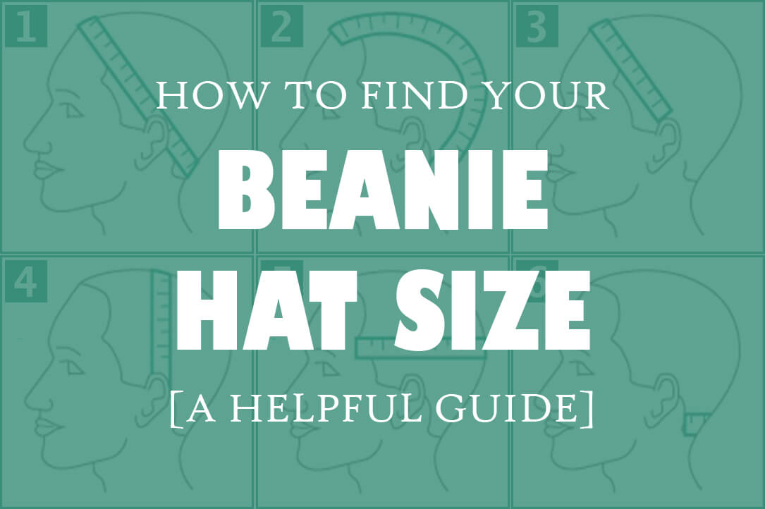 fd31b494aae How To Find Your Beanie Hat Size  Size Charts   Full Guide  - Cool ...